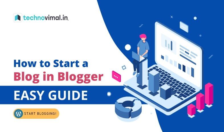Start a Blog in Blogger