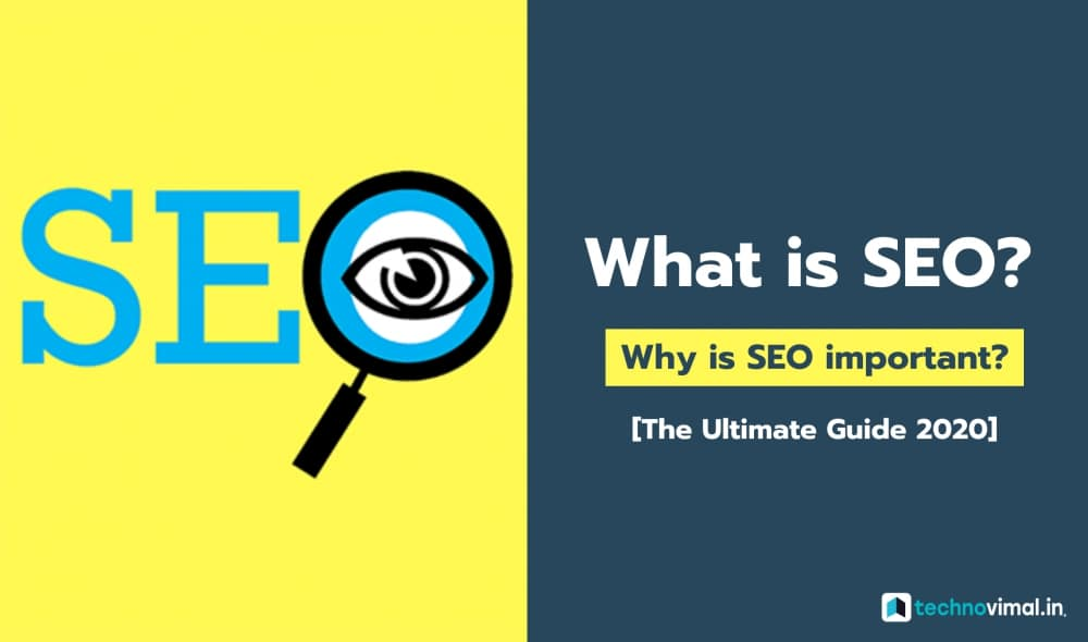 What is SEO [The Ultimate Guide 2020]