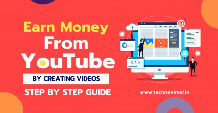 Earn Money From YouTube by Creating Videos