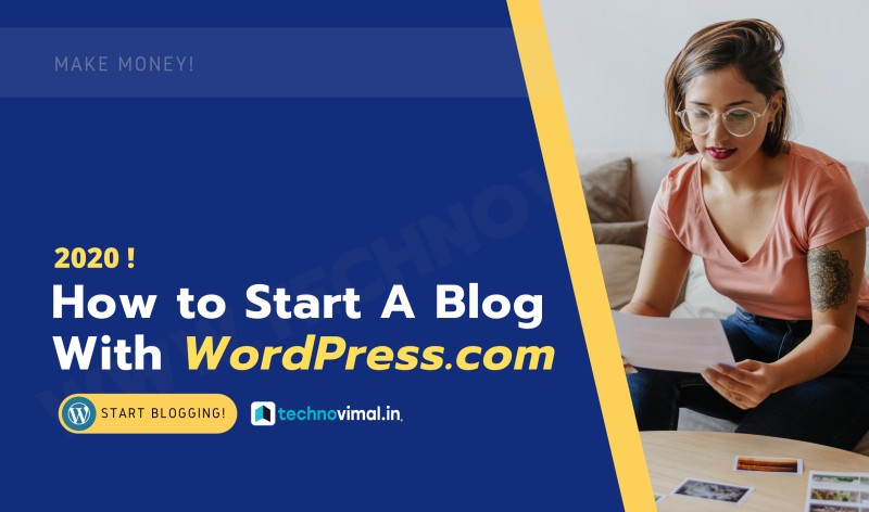 How To Start A Blog on WordPress 2020