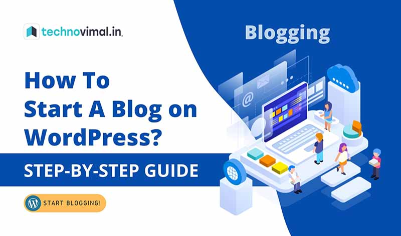 How-To-Start-A-Blog-on-WordPress