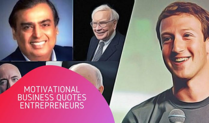Motivational Business Quotes for Entrepreneurs