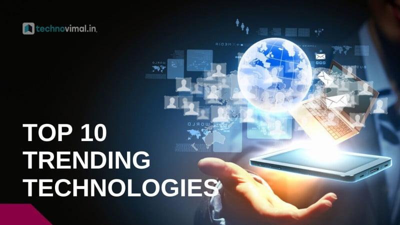 Trending Technologies