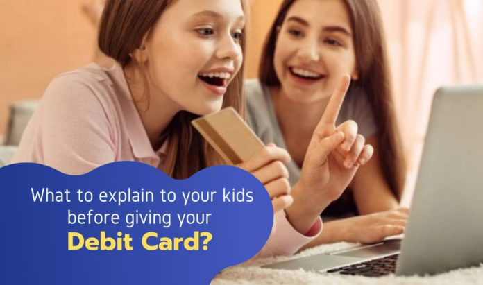 Your Kids Know Before Using Your Debit Card