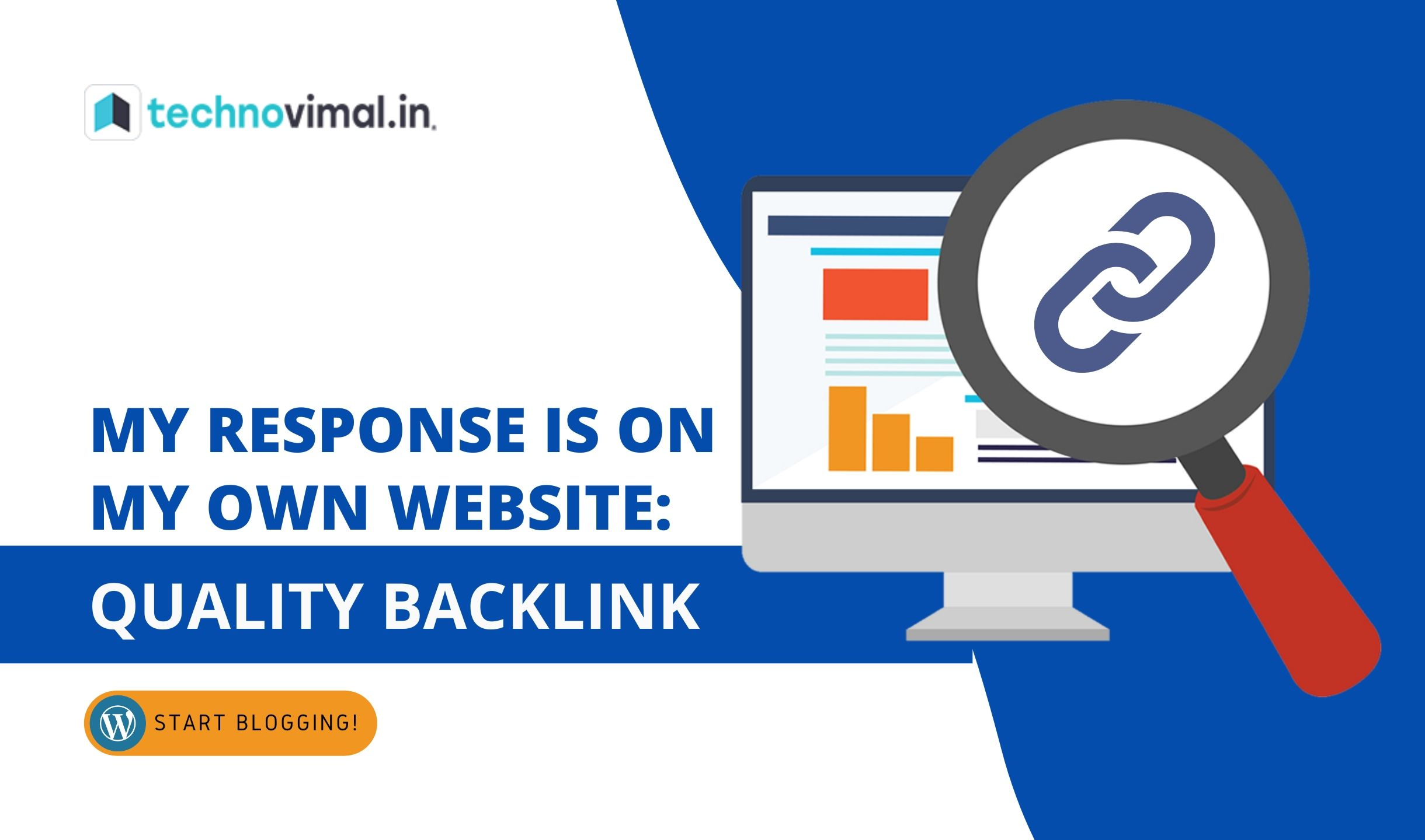 My Response Is On My Own Website: High Quality Backlink Strategy
