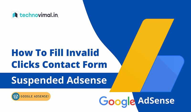 Fill Invalid Clicks Contact Form For Your Suspended Adsense