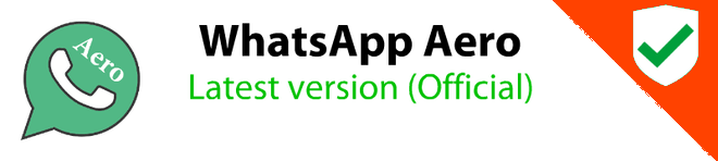 WhatsApp Aero Latest Version APK Download For Android