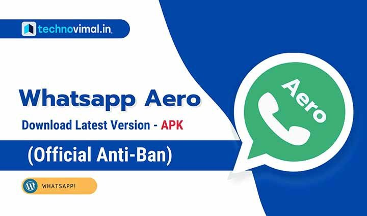 WhatsApp Aero Latest Version APK Download