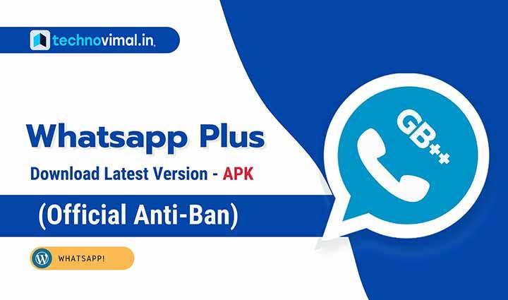 WhatsApp Plus Latest Version Download