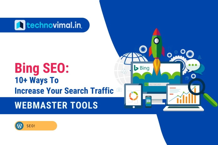Increase Your Bing Search Traffic