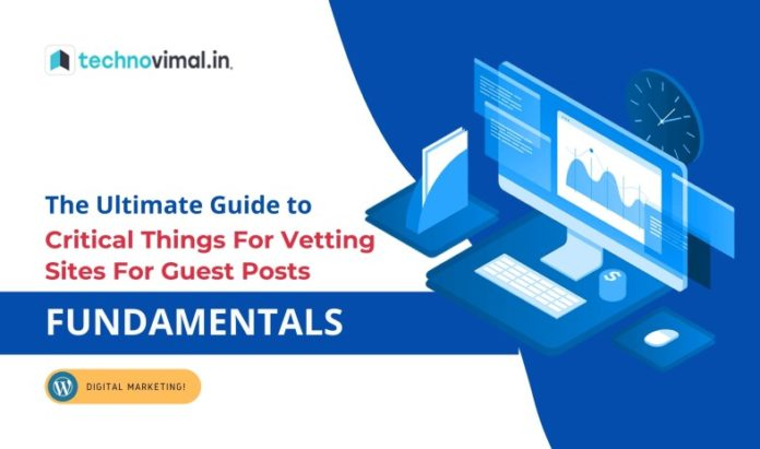 Vetting Sites For Guest Posts