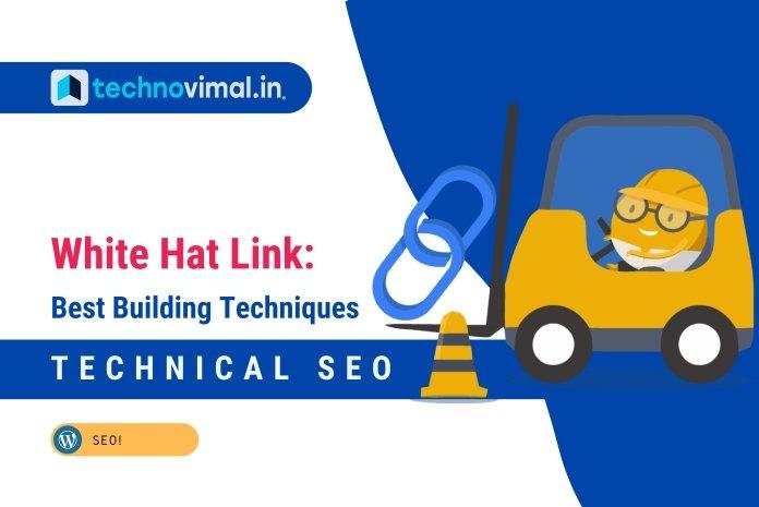 White Hat Link Building Techniques
